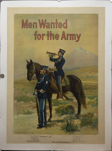 c.1910 Men Wanted For The Army by Michael P. Whalen US Army Cavalry Recruiting