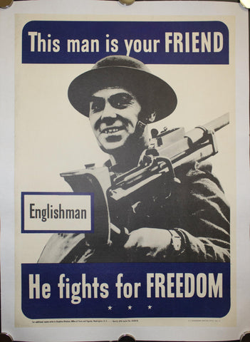 1942 This Man Is Your Friend He Fights For Your Freedom - Englishman 20.5 X 14.5