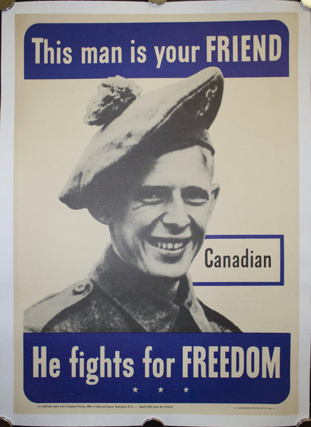 1942 This Man Is Your Friend He Fights For Your Freedom - Canadian 20.5 X 14.5