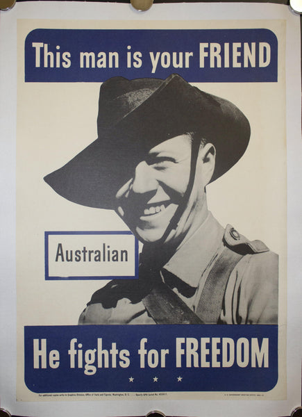 1942 This Man Is Your Friend He Fights For Your Freedom - Australian 20.5 X 14.5