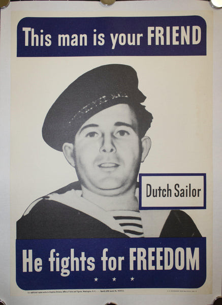 1942 This Man Is Your Friend He Fights For Your Freedom - Dutch Sailor 20.5 X 14.5