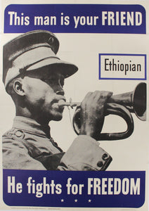 1942 This Man Is Your Friend He Fights For Your Freedom - Ethiopain