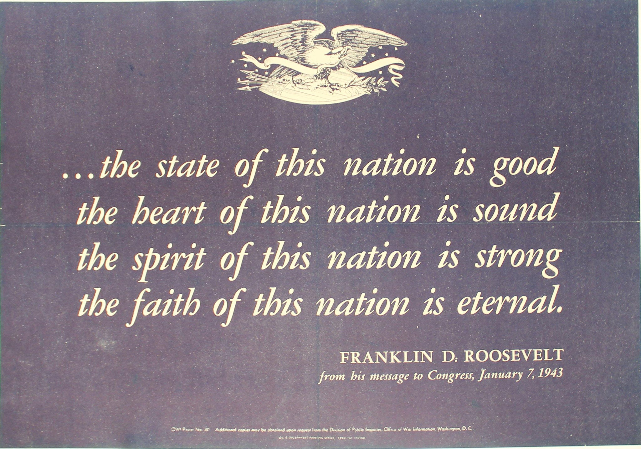 1943 The State of this Nation is Good, Sound, Strong, Eternal - Franklin D. Roosevelt 1/7/1943