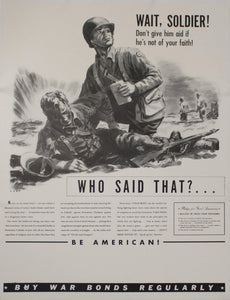 c. 1942 Wait, Soldier! Don't give him aid if he's not of your faith!