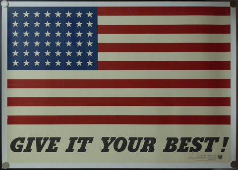 1942 Give It Your Best! Charles Coiner WWII American Flag OWI No. 9 Full Size
