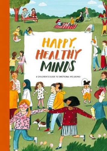 Happy, Healthy Minds | A Children's Guide to Emotional Well-being