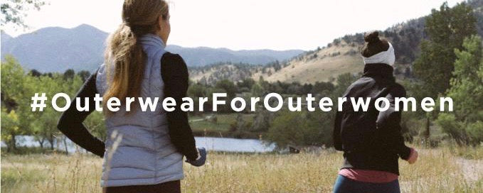 Outerwear for Outerwomen