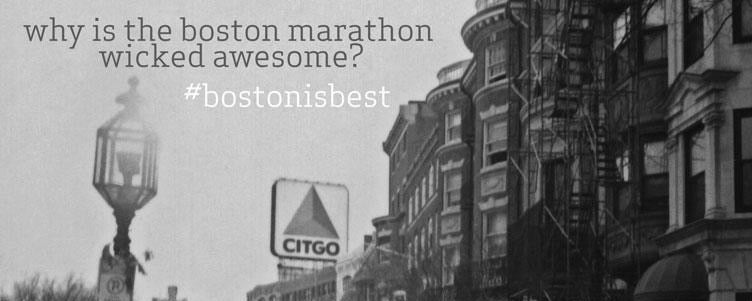 Why the Boston Marathon is Wicked Awesome