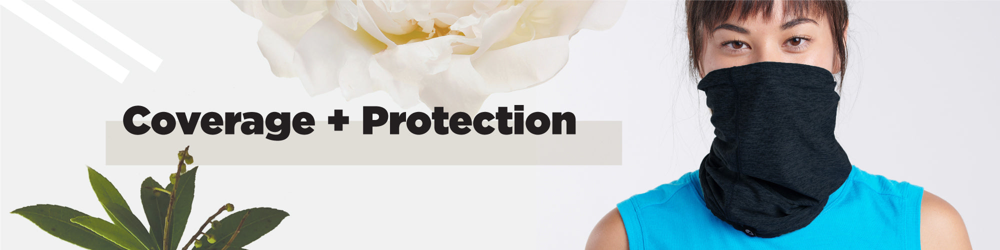 coverage + protection