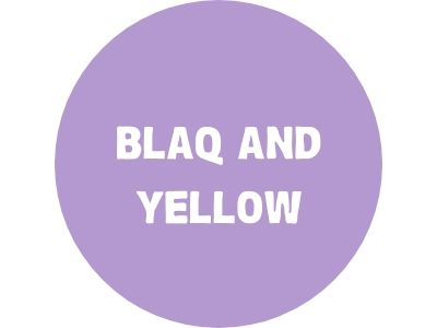 Blaq and Yellow