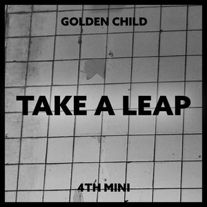 GOLDEN CHILD 4TH MINI ALBUM 'TAKE A LEAP'