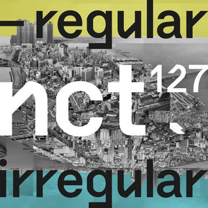 NCT 127 'NCT #127 REGULAR - IRREGULAR'