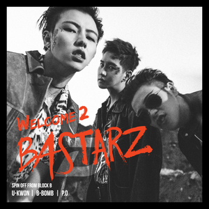 Block B BASTARZ 2ND MINI ALBUM 'WELCOME 2 BASTARZ'