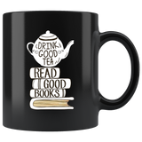 """Read Good Books""11 oz Black Ceramic Mug"