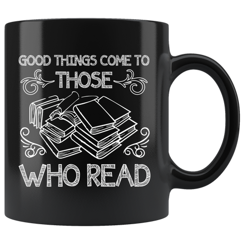 """Those Who Read""11 oz Black Ceramic Mug"