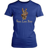 """Peace Love Books""Womens Fitted T-Shirt"