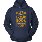 """Forced To Put My Book""Cozy Unisex Hoodie"