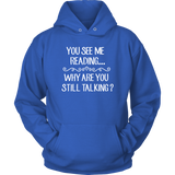 """You See Me Reading""Cozy Unisex Hoodie"