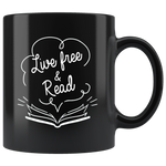 """Live Free & Read""11 oz Black Ceramic Mug"
