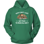 """Get Paid To Read All Day""Cozy Unisex Hoodie"