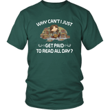 """Get Paid To Read All Day""District Unisex Shirt"