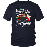 """Books For Everyone""Christmas District Unisex Shirt"