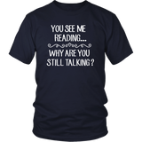 """You See Me Reading""District Unisex Shirt"