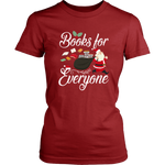 """Books For Everyone""Christmas District Womens Shirt"