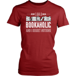 """I Am A Bookaholic""Womens Fitted T-Shirt"