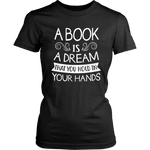 """A Book Is A Dream""Womens Fitted T-Shirt"
