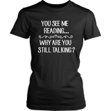"""You See Me Reading"" Womens Fitted T-Shirt"