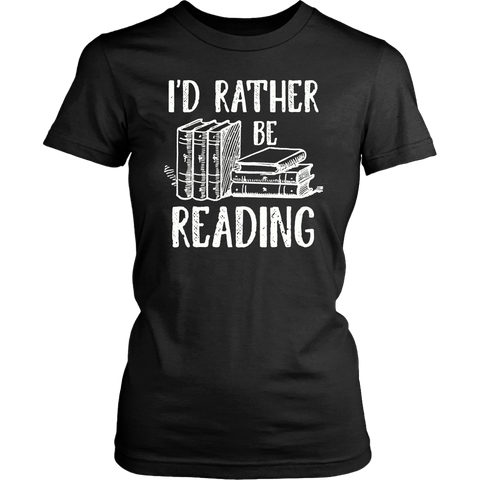 """I'd Rather Be Reading""Womens Fitted T-Shirt"