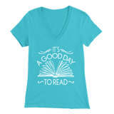 """It's A Good Day To Read"" Womens V-Neck Super Soft T-Shirt"