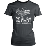 """Go Away I'm Reading""Womens Fitted T-Shirt"