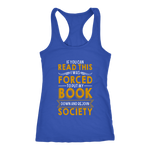 """Forced To Put My Book"" Racerback Women's Tank Top"