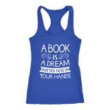 """A Book Is A Dream"" Racerback Women's Tank Top"