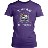 """My Weekend Is All Booked""Womens Fitted T-Shirt"