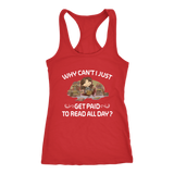 """Get Paid To Read All Day"" Racerback Women's Tank Top"