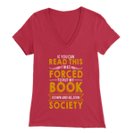 """Forced To Put My Book"" Womens V-Neck Super Soft T-Shirt"