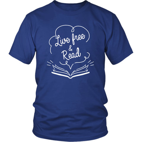 """Live Free & Read""District Unisex Shirt"