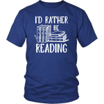 """I'd Rather Be Reading""District Unisex Shirt"