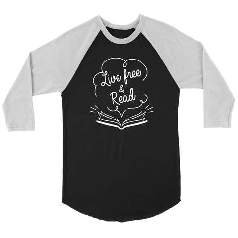 """Live Free & Read"" Unisex Raglan Long Sleeve Shirt"