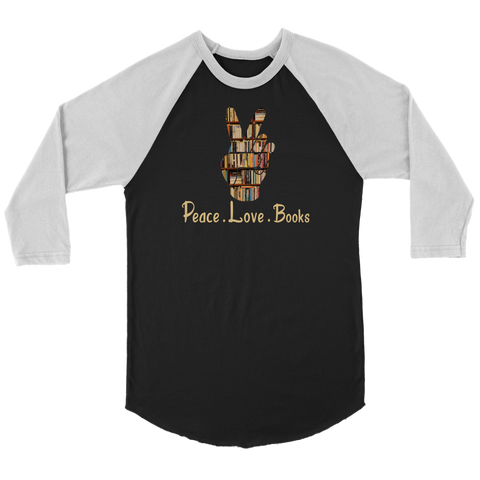 """Peace Love Books"" Unisex Raglan Long Sleeve Shirt"