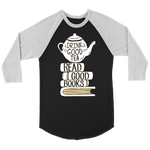 """Read Good Books"" Unisex Raglan Long Sleeve Shirt"