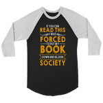 """Forced To Put My Book"" Unisex Raglan Long Sleeve Shirt"