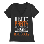 """I Like To Party"" Womens V-Neck Super Soft T-Shirt"