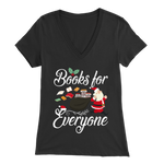 """Books For Everyone""Christmas Bella Womens V-Neck"