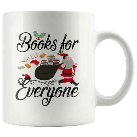 """Books For Everyone"" Christmas White 11oz Mug"