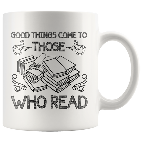 """Those Who Read""11 oz White Ceramic Mug"