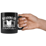 """Reading Is Magical""11 oz Black Ceramic Mug"